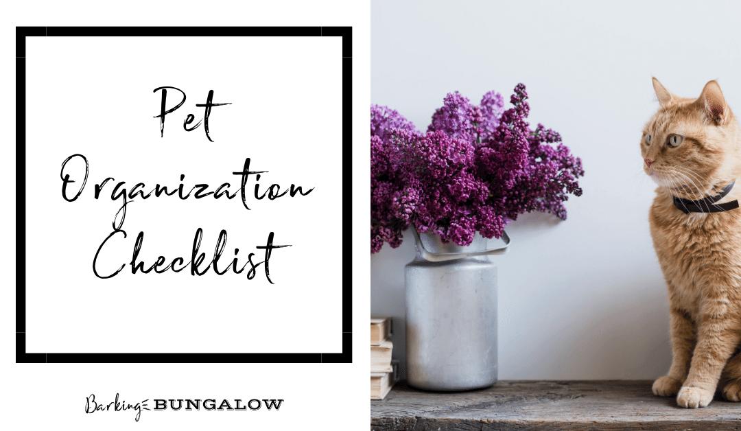 Pet Organization Checklist